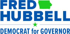 Fred Hubbell: Democrat for Governor